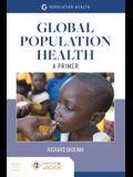 Global Population Health: A Primer