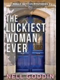 The Luckiest Woman Ever: (Molly Sutton Mysteries 2)