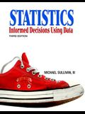 Statistics: Informed Decisions Using Data [With CDROM]