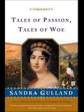 Tales of Passion Tales of Woe