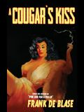 A Cougar's Kiss