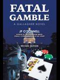 Fatal Gamble: A Gallagher Novel