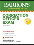 Correction Officer Exam: With 7 Practice Tests