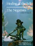 Healing of the Self, the Negatives: Notebooks
