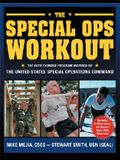 The Special Ops Workout: The Elite Exercise Program Inspired by the United States Special Operations Command