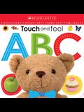 Touch and Feel Abc: Scholastic Early Learners (Touch and Feel)