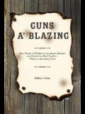 Guns A' Blazing: How Parents of Children on the Autism Spectrum and Schools Can Work Together--Without a Shot Being Fired