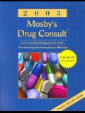 Mosby's Drug Consult 2003: The Comprehensive Reference for Generic and Brand Name Drugs [With CDROM]