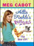 Allie Finkle's Rules for Girls Book 2: The New Girl