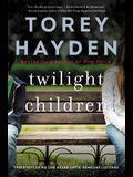 Twilight Children: Three Voices No One Heard Until Someone Listened
