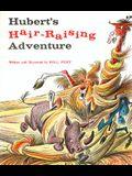 Hubert's Hair Raising Adventure