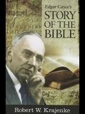 Edgar Cayce's Story of the Bible