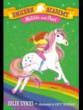 Unicorn Academy #9: Matilda and Pearl