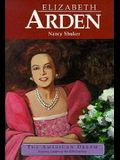 Elizabeth Arden: Cosmetics Entrepreneur (American Dream Series)