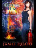 Giving Him Hell: A Saturn's Daughter Novel