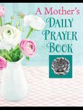 A Mother's Daily Prayer Book