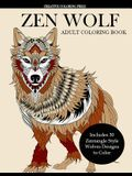 Zen Wolf Coloring Book for Adults: Zentangle Style Wolves Designs