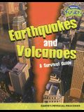 Earthquakes and Volcanoes - a Survival Guide: Earth's Physical Processes (Raintree Fusion: Earth Science)