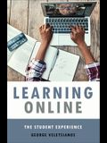 Learning Online: The Student Experience