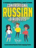 Conversational Russian Dialogues: 50 Russian Conversations and Short Stories