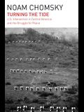 Turning the Tide: U.S. Intervention in Central America and the Struggle for Peace