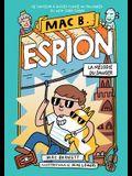 Mac B. Espion: No 5 - La Mélodie Du Danger