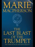 The Last Blast of the Trumpet