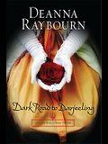 Dark Road to Darjeeling (A Lady Julia Grey Novel)