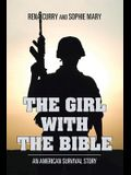 The Girl with the Bible: An American Survival Story
