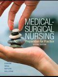 Medical-Surgical Nursing: Preparation for Practice