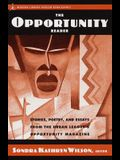 The Opportunity Reader: Stories, Poetry, and Essays from the Urban League's Opportunity Magazine