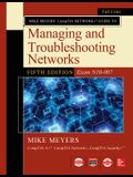 Mike Meyers Comptia Network Guide to Managing and Troubleshooting Networks Fifth Edition (Exam N10-007)