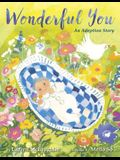 Wonderful You: An Adoption Story