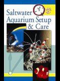 Saltwater Aquarium Setup & Care