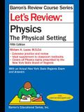 Let's Review Physics: The Physical Setting