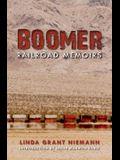 Boomer: Railroad Memoirs