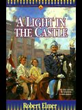 A Light in the Castle