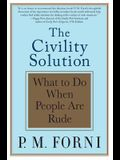Civility Solution: What to Do When People Are Rude