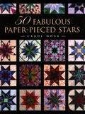 50 Fabulous Paper-Pieced Stars - Print-On-Demand Edition