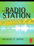 The Radio Station: Broadcast, Satellite & Internet