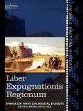 Liber Expugnationis Regionum: Quem E Codice Leidensi Et Codice Musei Brittannici; (Arabic Edition)