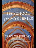 The School for Mysteries: A Midlife Fairytale Adventure