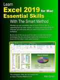 Learn Excel 2019 for Mac Essential Skills with The Smart Method: Courseware tutorial for self-instruction to beginner and intermediate level
