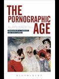 The Pornographic Age