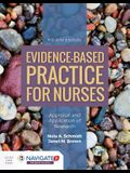 Evidence-Based Practice for Nurses: Appraisal and Application of Research: Appraisal and Application of Research