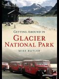 Getting Around in Glacier National Park