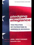 Pledging Allegiance: The Politics of Patriotism in American's Schools