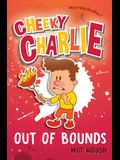 Cheeky Charlie: Out of Bounds