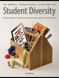 Student Diversity: Teaching Strategies to Meet the Learning Needs of All Students in K-10 Classrooms