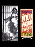 Wild, Weird, and Wonderful: The American Circus Circa 1901-1927: As Seen by F. W. Glasier, Photographer